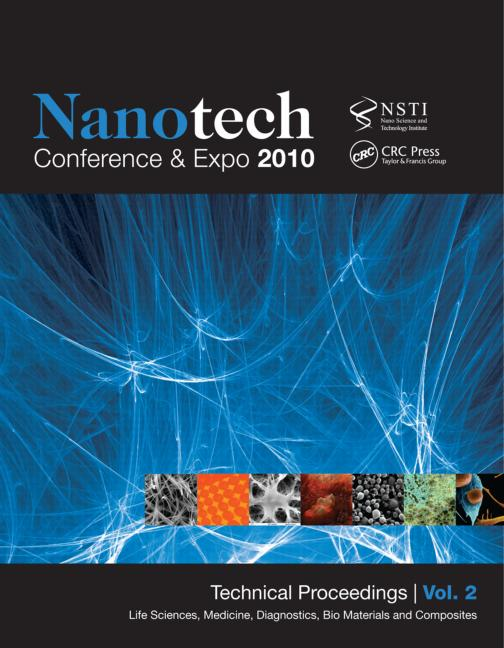 Nanotechnology 2010: Life Sciences, Medicine, Diagnostics, Bio Materials and Composites; Technical Proceedings of the 2010 NSTI Nanotechnology Conference and Expo (Volume 2), 1st Edition (Paperback) book cover