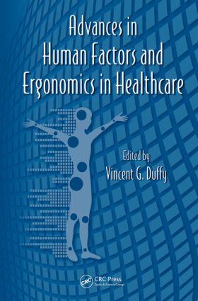Advances in Human Factors and Ergonomics in Healthcare: 1st Edition (Hardback) book cover