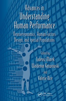 Advances in Understanding Human Performance: Neuroergonomics, Human Factors Design, and Special Populations (Hardback) book cover