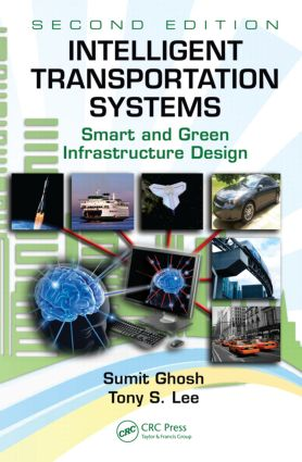 Intelligent Transportation Systems: Smart and Green Infrastructure Design, Second Edition, 2nd Edition (Hardback) book cover