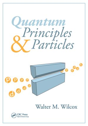 Quantum Principles and Particles: 1st Edition (Paperback) book cover