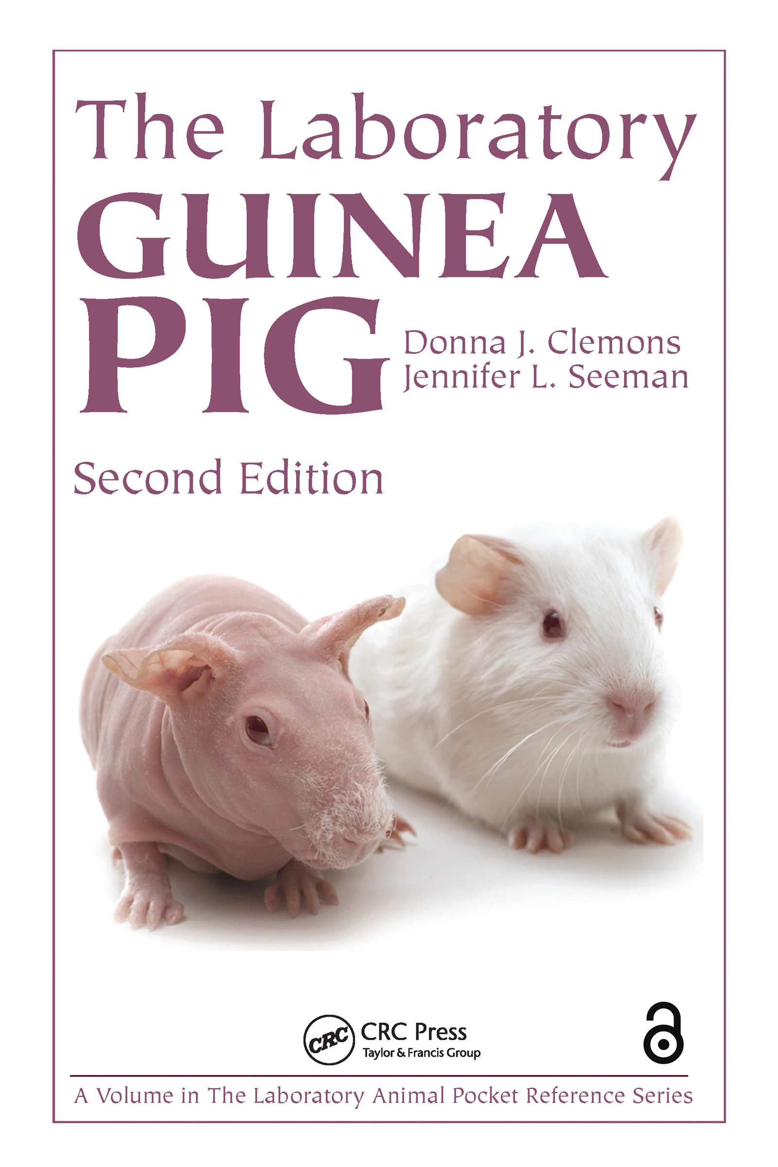 The Laboratory Guinea Pig, Second Edition: 2nd Edition (Paperback) book cover