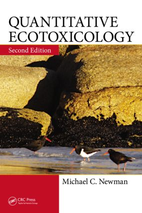 Quantitative Ecotoxicology, Second Edition: 2nd Edition (Hardback) book cover