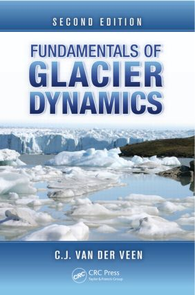 Fundamentals of Glacier Dynamics, Second Edition: 2nd Edition (Hardback) book cover