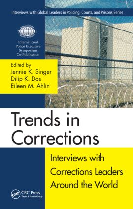 Trends in Corrections: Interviews with Corrections Leaders Around the World, Volume One (Hardback) book cover