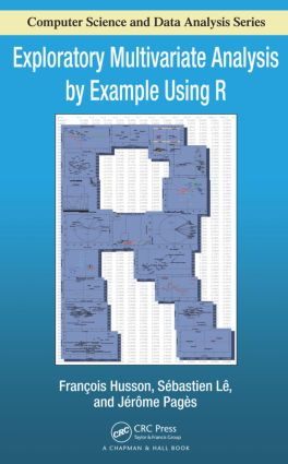 Exploratory Multivariate Analysis by Example Using R (Hardback) book cover
