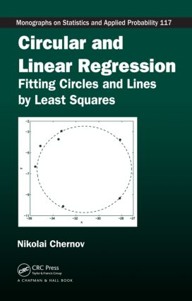 Circular and Linear Regression: Fitting Circles and Lines by Least Squares book cover