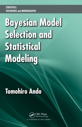 Bayesian Model Selection and Statistical Modeling (Hardback) book cover