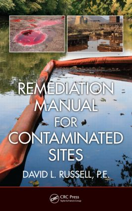 Remediation Manual for Contaminated Sites (Hardback) book cover