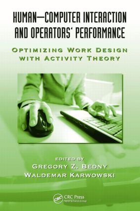 Human-Computer Interaction and Operators' Performance: Optimizing Work Design with Activity Theory book cover