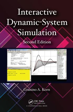 Interactive Dynamic-System Simulation, Second Edition: 2nd Edition (Hardback) book cover