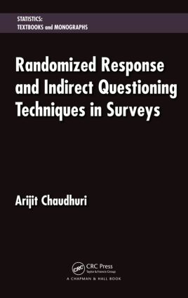 Randomized Response and Indirect Questioning Techniques in Surveys (Hardback) book cover