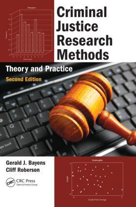 Criminal Justice Research Methods: Theory and Practice, Second Edition, 2nd Edition (Paperback) book cover