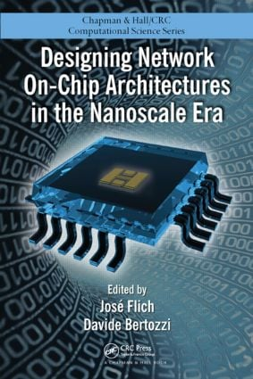 Designing Network On-Chip Architectures in the Nanoscale Era book cover