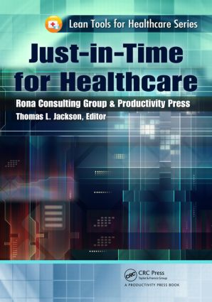 Just-in-Time for Healthcare: 1st Edition (Paperback) book cover