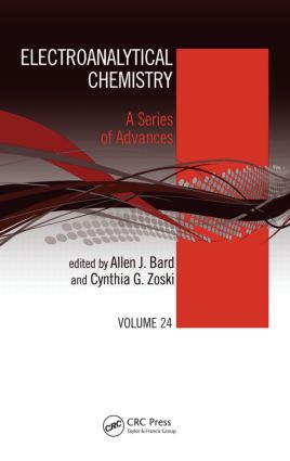 Electroanalytical Chemistry: A Series of Advances: Volume 24 (Hardback) book cover