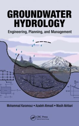 Groundwater Hydrology: Engineering, Planning, and Management (Hardback) book cover