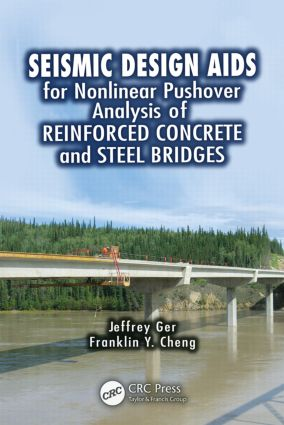 Seismic Design Aids for Nonlinear Pushover Analysis of Reinforced Concrete and Steel Bridges (Hardback) book cover