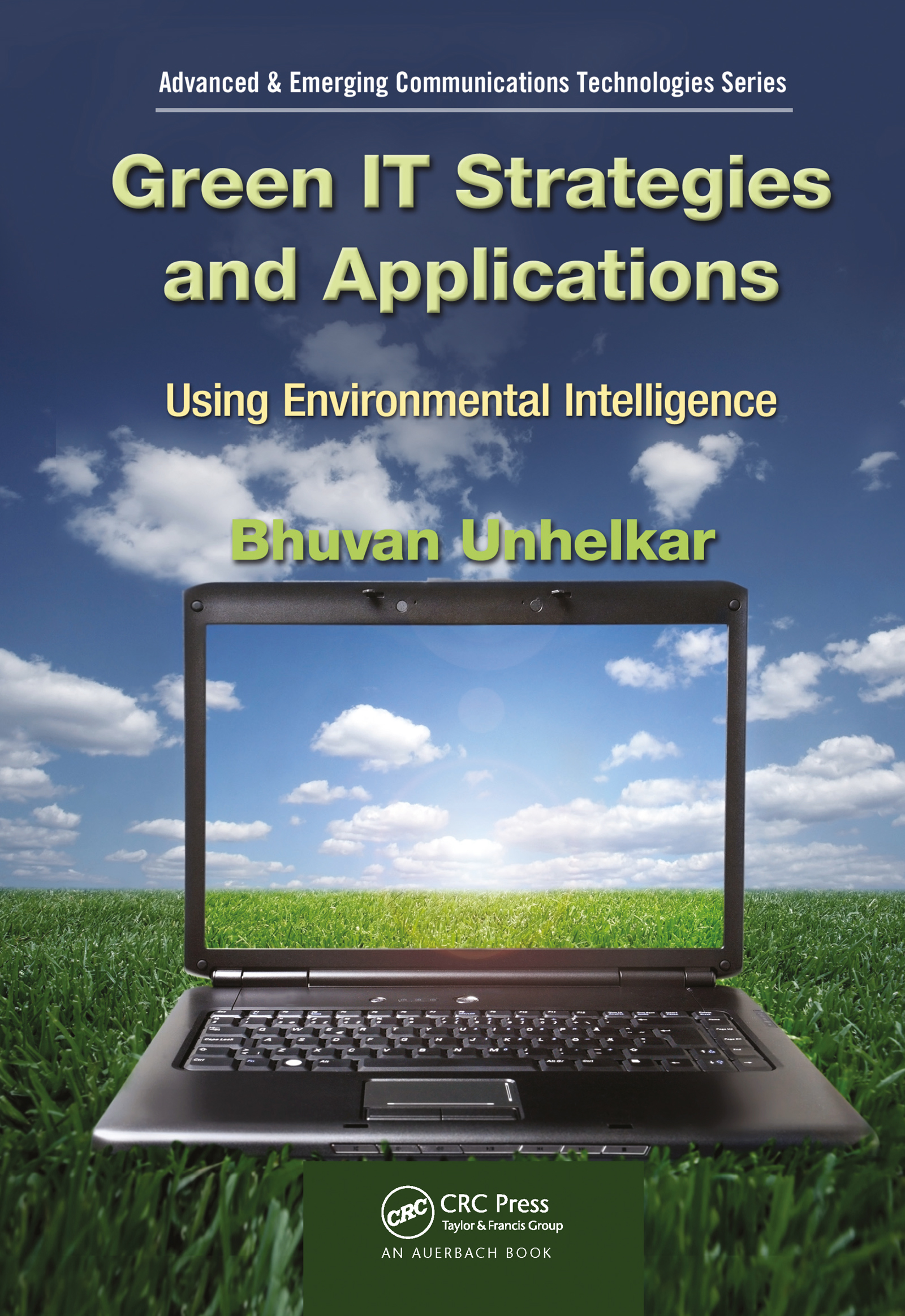 Green IT Strategies and Applications: Using Environmental Intelligence, 1st Edition (Hardback) book cover