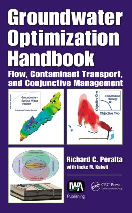 Groundwater Optimization Handbook: Flow, Contaminant Transport, and Conjunctive Management, 1st Edition (Hardback) book cover