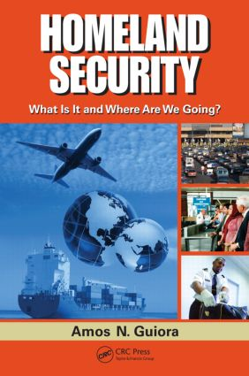 Homeland Security: What Is It and Where Are We Going?, 1st Edition (Hardback) book cover