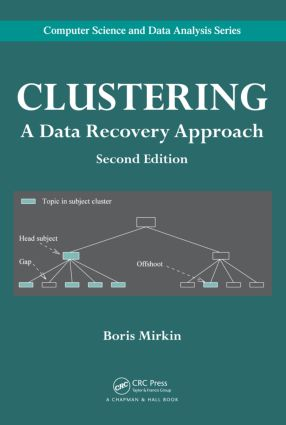 Clustering: A Data Recovery Approach, Second Edition, 2nd Edition (Hardback) book cover