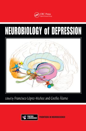 Neurobiology of Depression: 1st Edition (Hardback) book cover