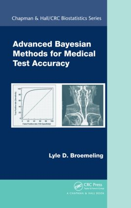 Advanced Bayesian Methods for Medical Test Accuracy (Hardback) book cover