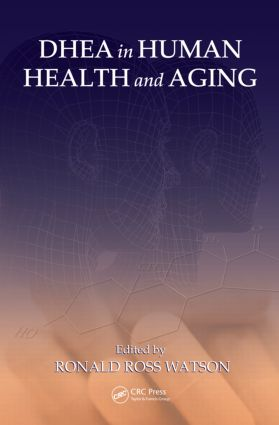 DHEA in Human Health and Aging (Hardback) book cover