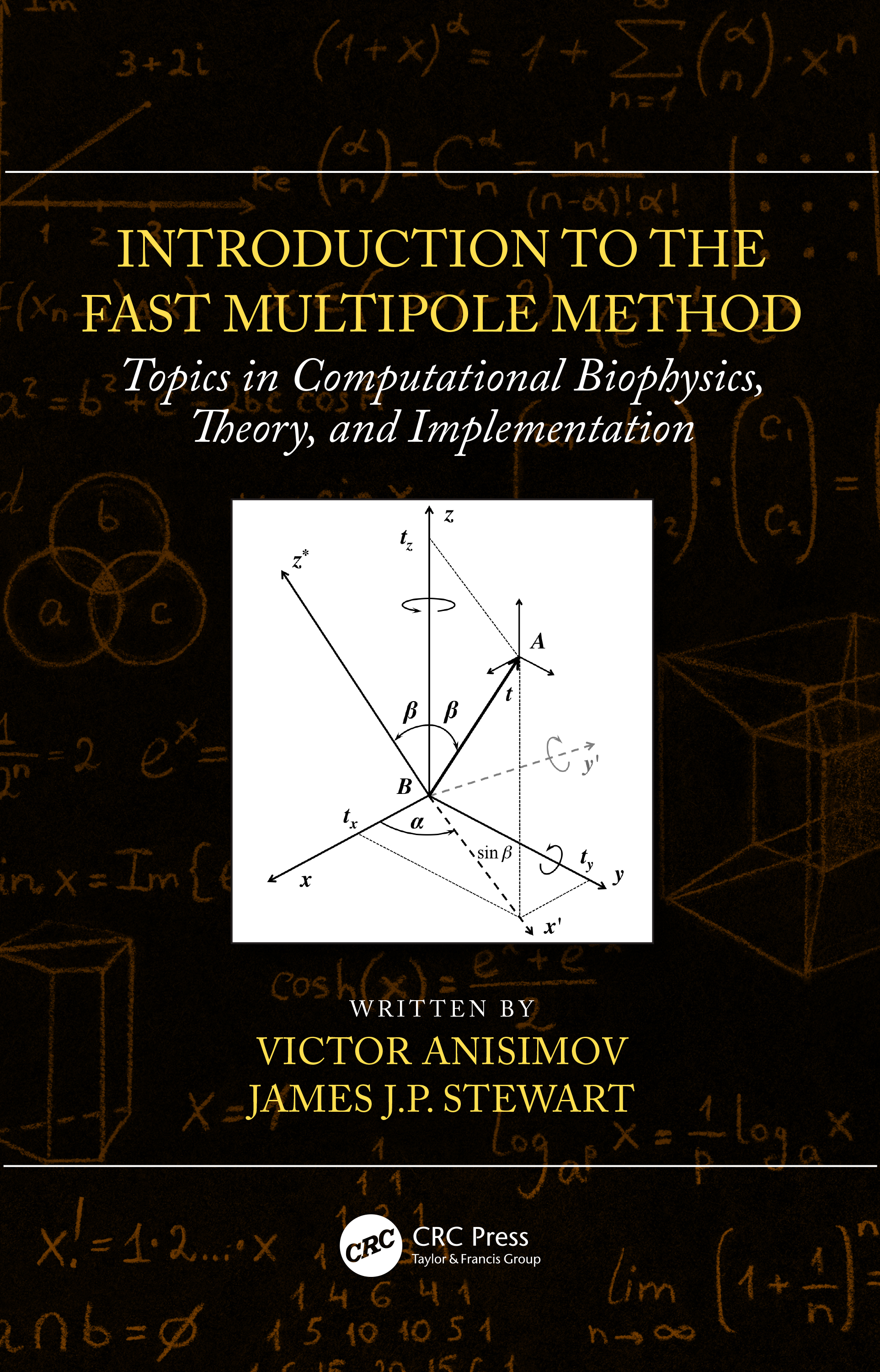 Introduction to the Fast Multipole Method: Topics in Computational Biophysics, Theory, and Implementation, 1st Edition (Hardback) book cover