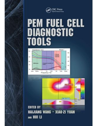 PEM Fuel Cell Diagnostic Tools: 1st Edition (Hardback