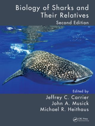 Biology of Sharks and Their Relatives, Second Edition: 2nd Edition (Hardback) book cover