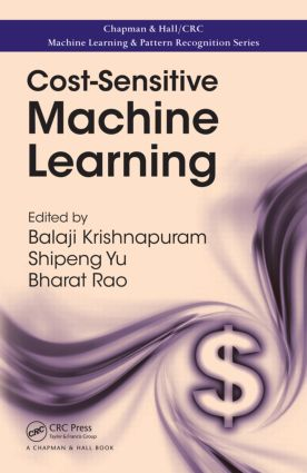 Cost-Sensitive Machine Learning: 1st Edition (Paperback) book cover
