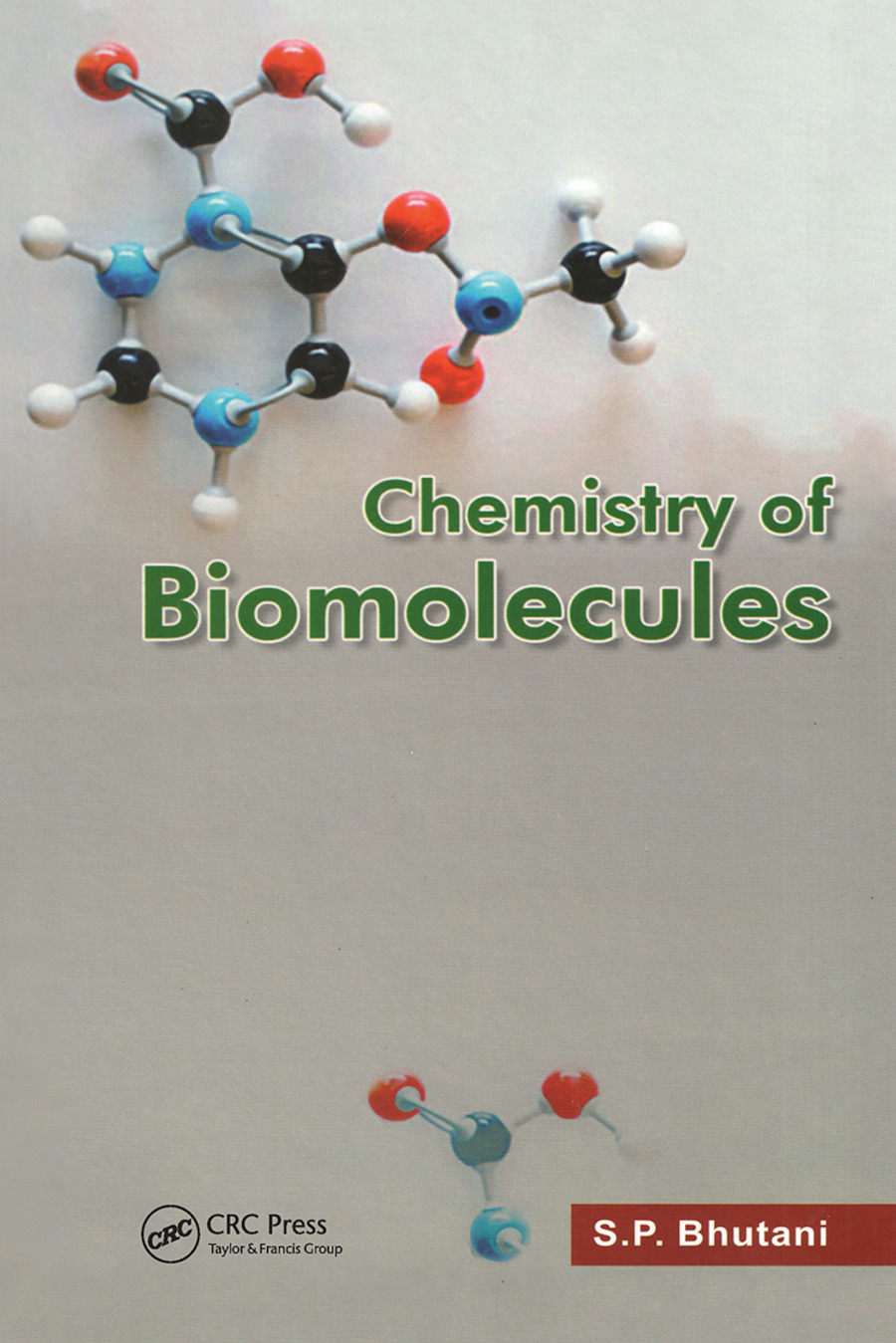 Chemistry of Biomolecules: 1st Edition (Hardback) book cover