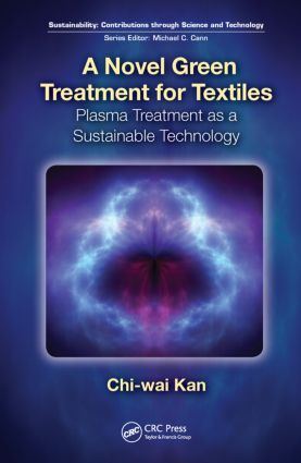 A Novel Green Treatment for Textiles: Plasma Treatment as a Sustainable Technology book cover