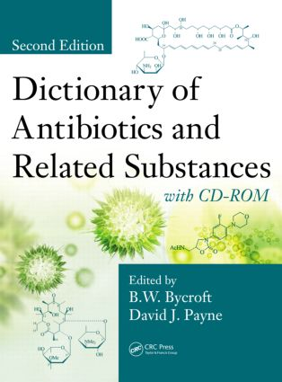 Dictionary of Antibiotics and Related Substances: with CD-ROM, Second Edition, 2nd Edition (Hardback) book cover