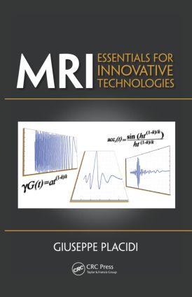 MRI: Essentials for Innovative Technologies, 1st Edition (Hardback) book cover