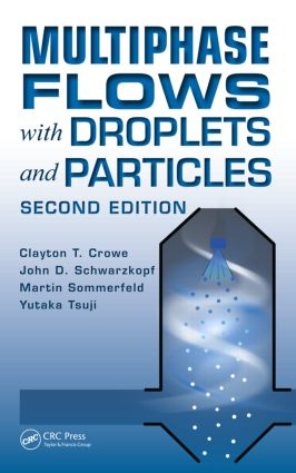 Multiphase Flows with Droplets and Particles, Second Edition: 2nd Edition (Hardback) book cover