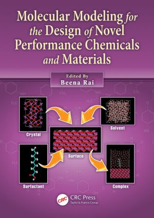 Molecular Modeling for the Design of Novel Performance Chemicals and Materials: 1st Edition (Paperback) book cover