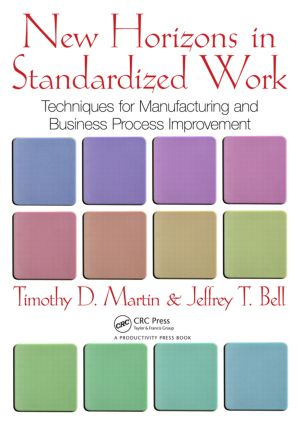 New Horizons in Standardized Work: Techniques for Manufacturing and Business Process Improvement (Paperback) book cover
