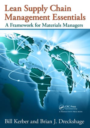 Lean Supply Chain Management Essentials: A Framework for Materials Managers, 1st Edition (Paperback) book cover
