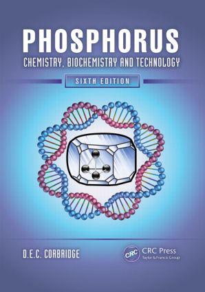 Phosphorus: Chemistry, Biochemistry and Technology, Sixth Edition, 6th Edition (Hardback) book cover