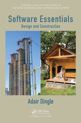 Software Essentials: Design and Construction, 1st Edition (Hardback) book cover