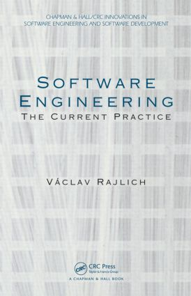 Software Engineering: The Current Practice book cover