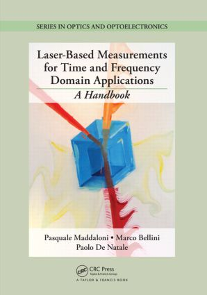 Laser-Based Measurements for Time and Frequency Domain Applications: A Handbook (Hardback) book cover