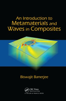 An Introduction to Metamaterials and Waves in Composites: 1st Edition (Hardback) book cover