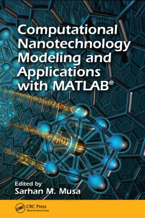 Computational Nanotechnology: Modeling and Applications with MATLAB®, 1st Edition (Hardback) book cover