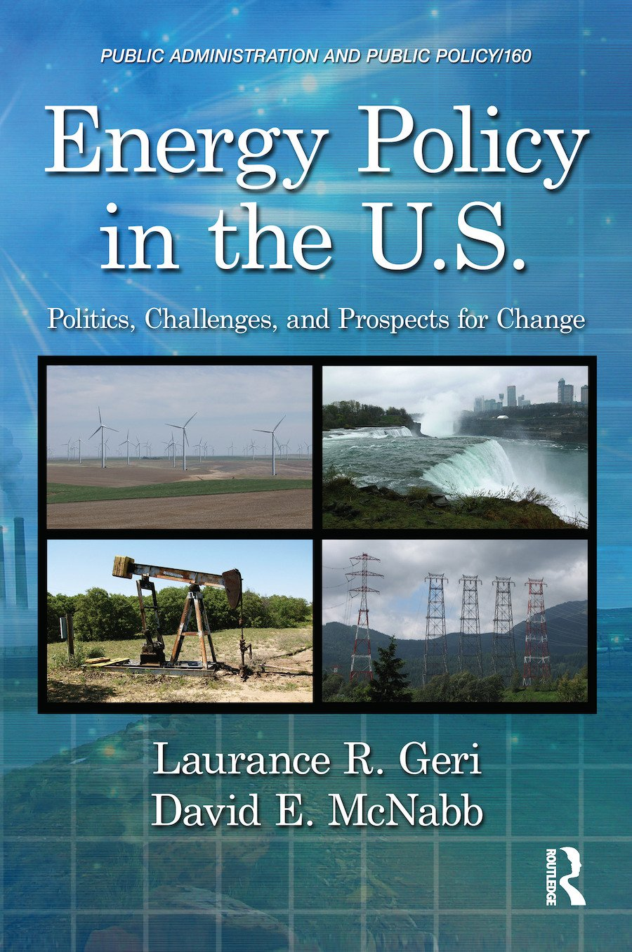Energy Policy in the U.S.: Politics, Challenges, and Prospects for Change book cover