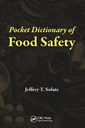 Pocket Dictionary of Food Safety