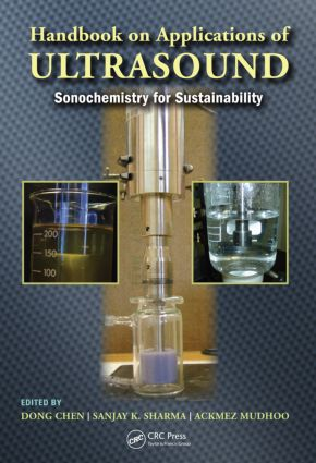 Handbook on Applications of Ultrasound: Sonochemistry for Sustainability, 1st Edition (Hardback) book cover